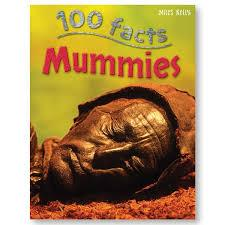 Children's Books Outlet |100 Facts Mummies