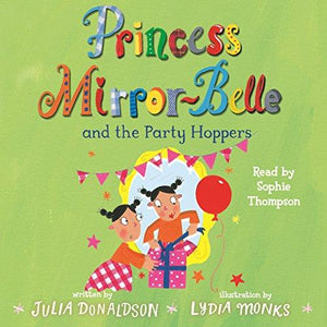 Children's Books Outlet | Princess Mirror-Belle and the Party Hoppers by Julia Donaldson