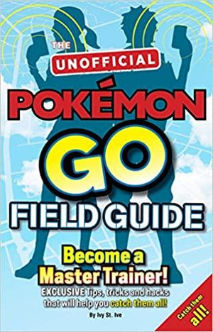 Children's Books Outlet |Pokémon Go Field Guide Become a Master Trainer
