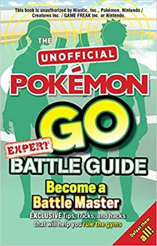 Children's Books Outlet |Pokémon Go Battle Guide Become a Battle Master