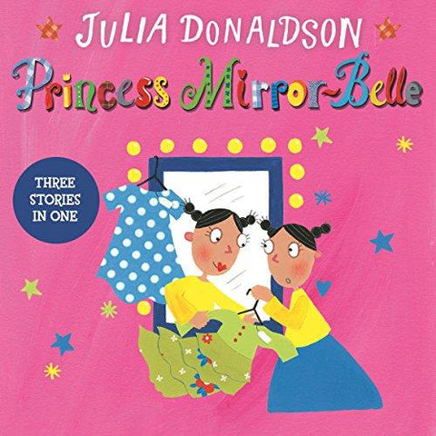 Children's Books Outlet |Princess Mirror-Belle by Julia Donaldson