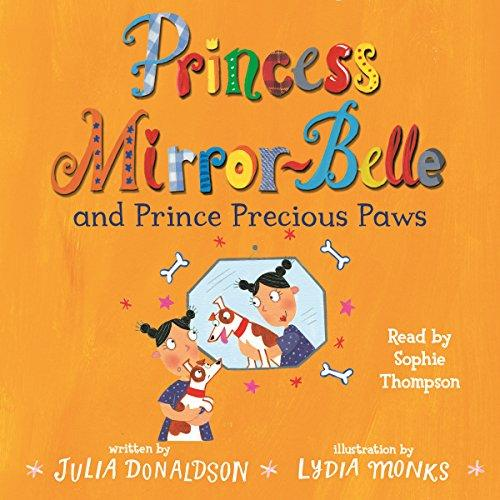 Children's Books Outlet |Princess Mirror-Belle and Prince Precious Paws by Julia Donaldson