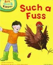Children's Books Outlet |Biff, Chip And Kipper: Such a Fuss Level 2 Oxford Reading Tree