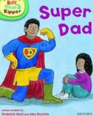 Children's Books Outlet |Biff, Chip And Kipper: Super Dad Level 2 Oxford Reading Tree