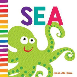 Sea by Jeannette Rowe