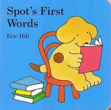Spot's First Words by Eric Hill