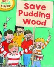 Biff, Chip And Kipper Save Pudding Wood Level 3 Oxford Reading Tree