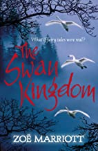 Children's Books Outlet |The Swan Kingdom by Zoe Marriott