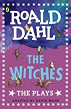 Children's Books Outlet |The Witches :The Plays by Roald Dahl