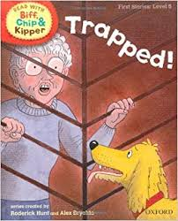 Children's Books Outlet |Biff, Chip And Kipper Trapped,  Level 5  Oxford Reading Tree