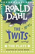 Children's Books Outlet |The Twits :The Plays by Roald Dahl
