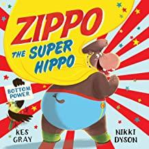 Children's Books Outlet |Zippo The Super Hippo by Nikki Dyson