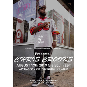 Chris Crooks w/ DJ Hope presented by Sole By Style