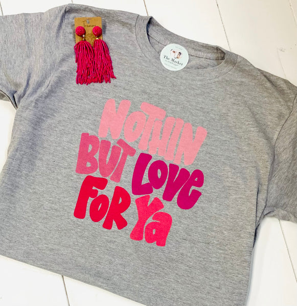 Nothing But Love Tee