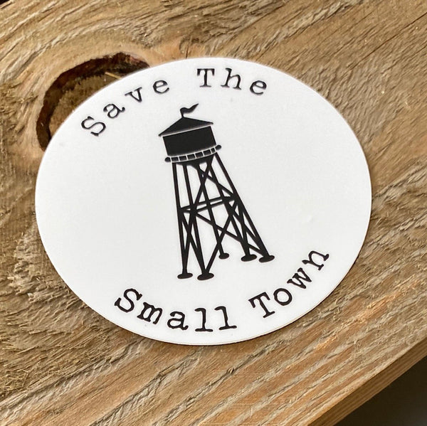 Save The Small Town Decal