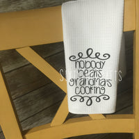 Grandma's Cooking Kitchen Towel
