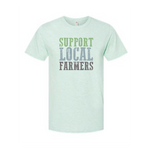 Support Local Farmers Tee