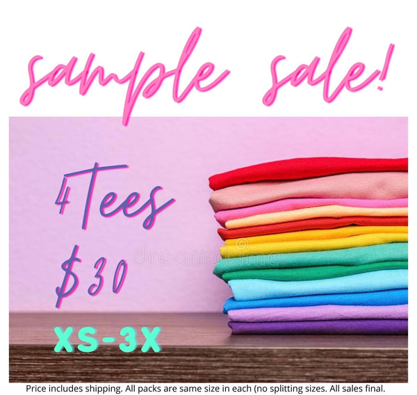 Sample Sale! 4 Tees