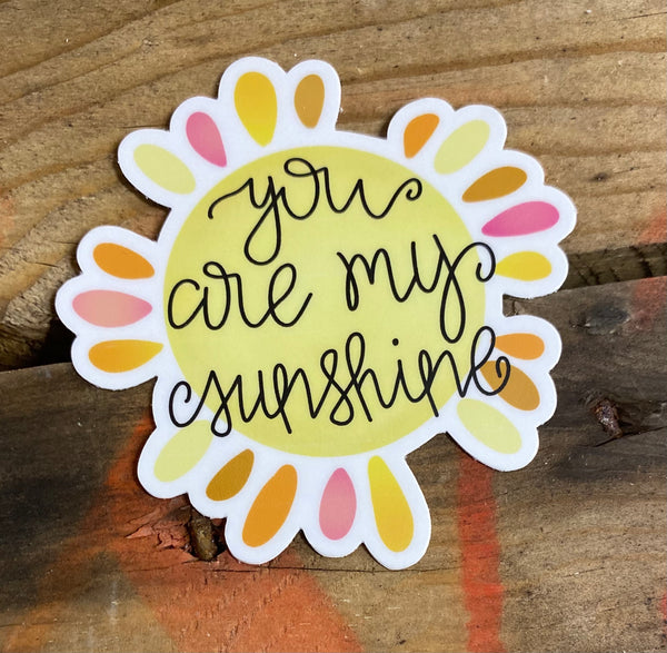 You Are My Sunshine Waterproof Decal/Sticker