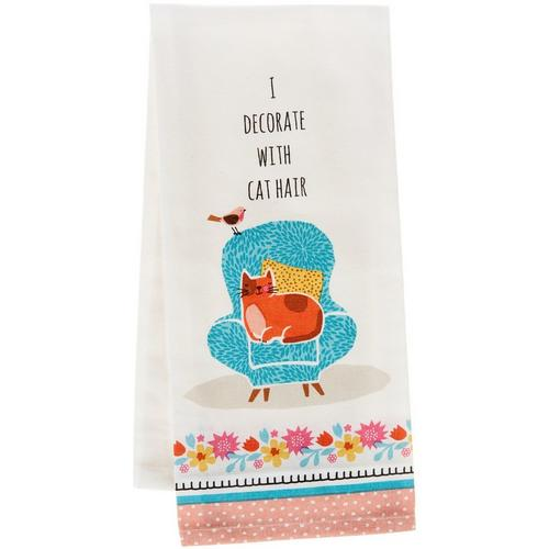 Tea Towel -I Decorate With Cat Hair