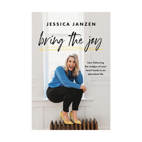 Bring the Joy Book by Jessica Janzen