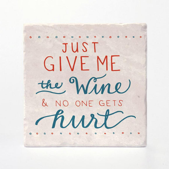 Coaster - Just Give Me The Wine
