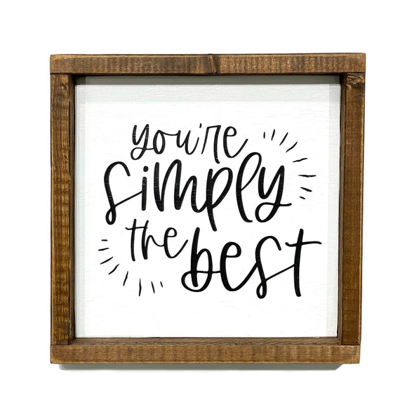 Sign - You're Simply The Best