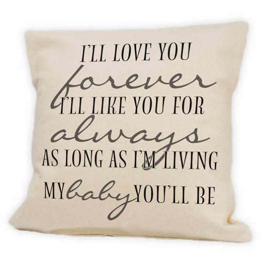I'll Love You Forever Pillow