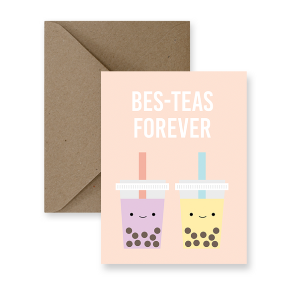 Card - Bes-Teas Forever