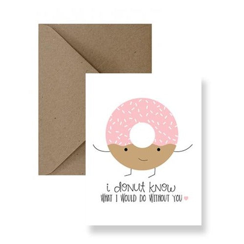Card - I Donut Know What I Would Do Without You