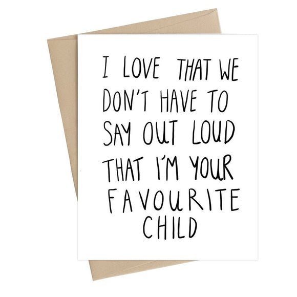 Card - Favourite Child