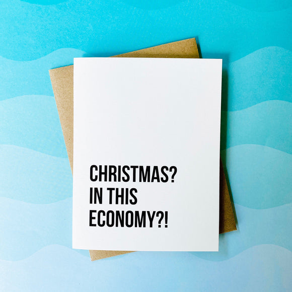Card - Christmas? In This Economy?