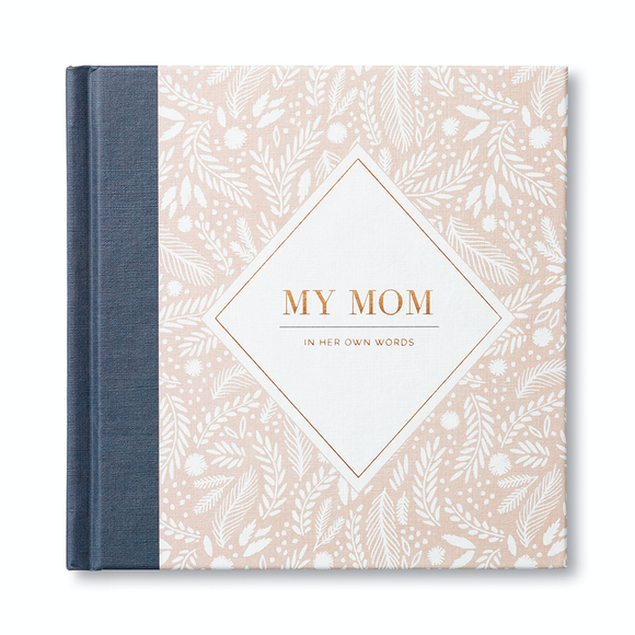 My Mom - In Her Own Words Book