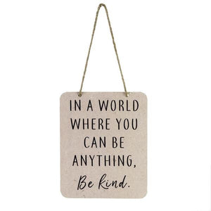Hanging Sign - Be Kind