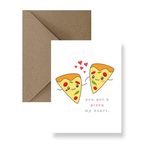 Card - You Got A Pizza My Heart