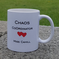 Chaos CoOrdinator Teacher - Personalised Mug