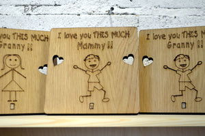 I love you THIS MUCH - Wooden Plaque