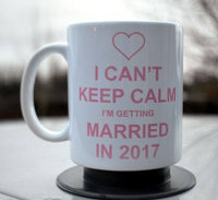 I can't keep calm I'm getting married mug pink