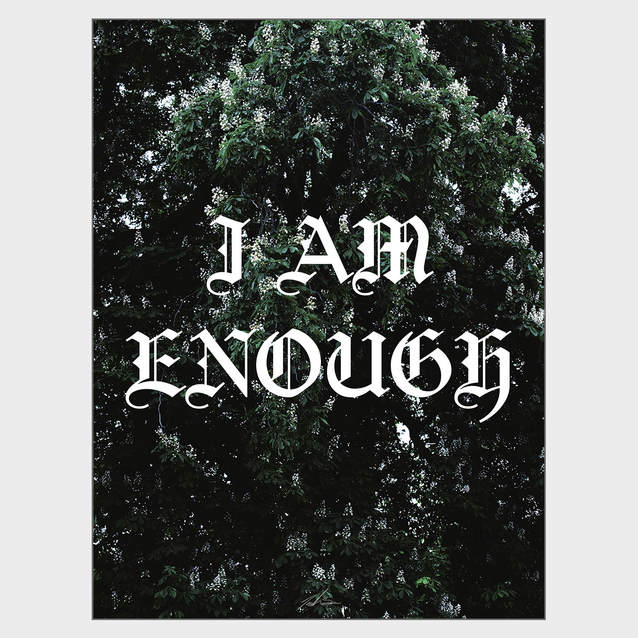 I Am Enough Plakat