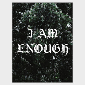I Am Enough