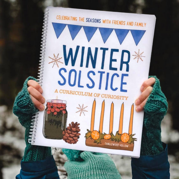 Winter Solstice: A Curriculum of Curiosity