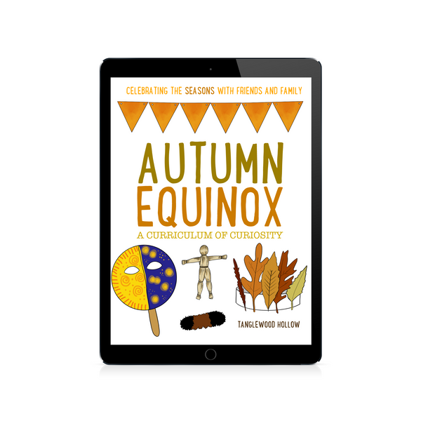 Autumn Equinox: A Curriculum of Curiosity