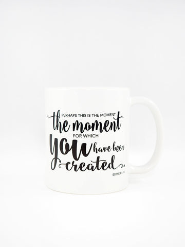 Perhaps This Is The Moment Mug