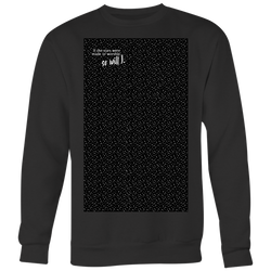 So Will I - Long Sleeve Shirt
