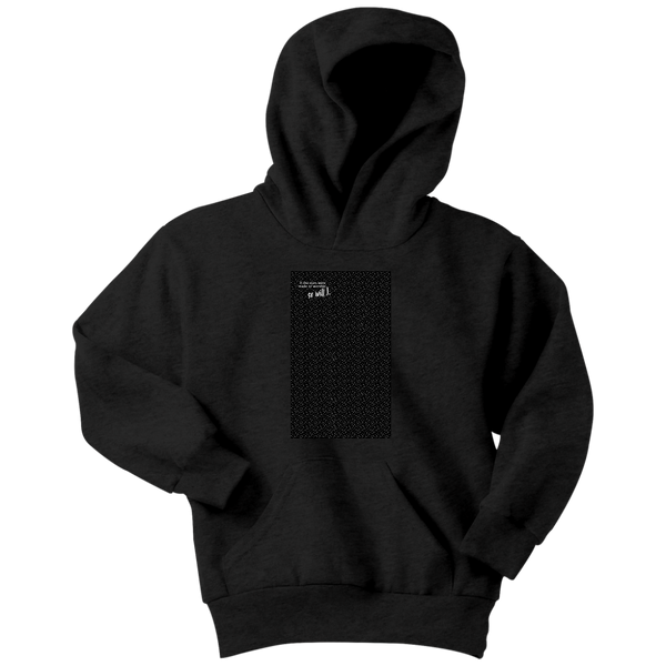So Will I - Youth Hoodie