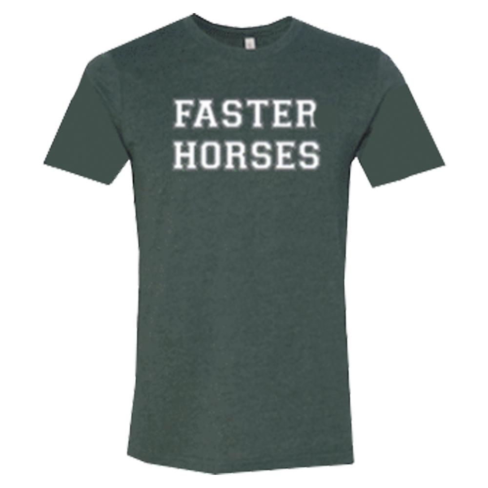 Green Faster Horses College Tee
