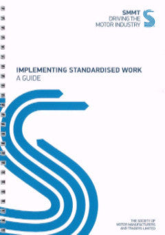 Implementing Standardised Work: A Guide