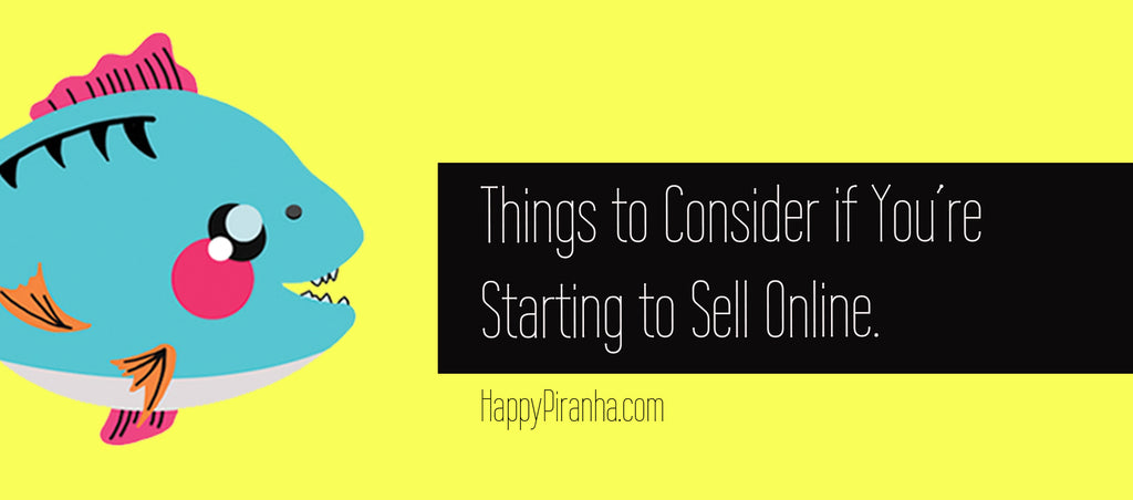 Things to Consider if You're Starting to Sell Online