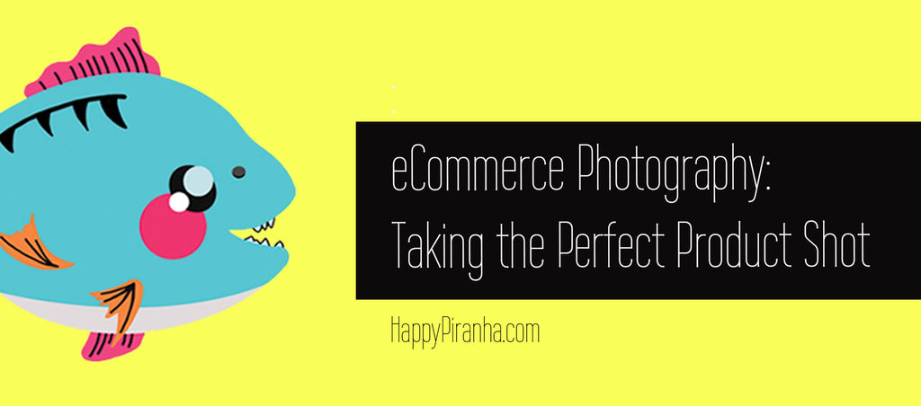 eCommerce Photography: Taking the Perfect Product Shot