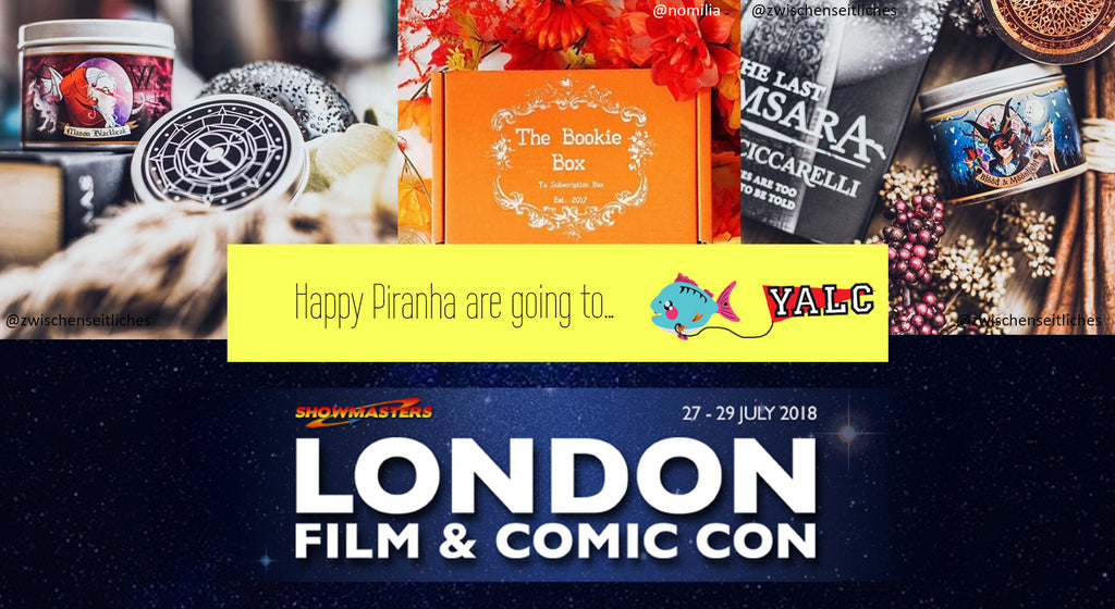 Happy Piranha are Going to London Film & Comic Con and YALC